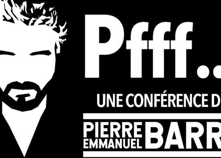 Pierre-Emmanuel Barré - L'ED&N (Sausheim)