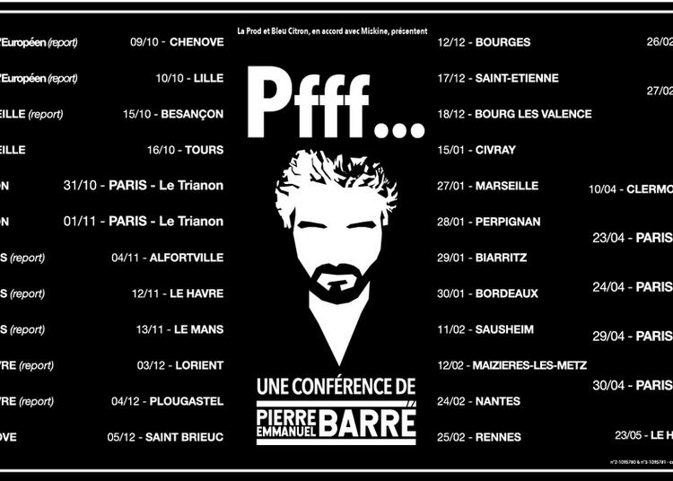 Pierre-Emmanuel Barre | Pfff... à Bourges