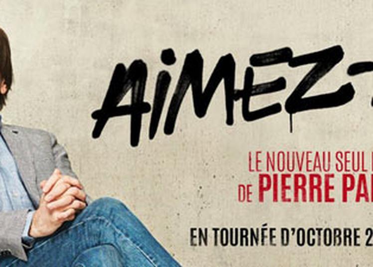 Pierre Palmade Aimez Moi à Rouillac