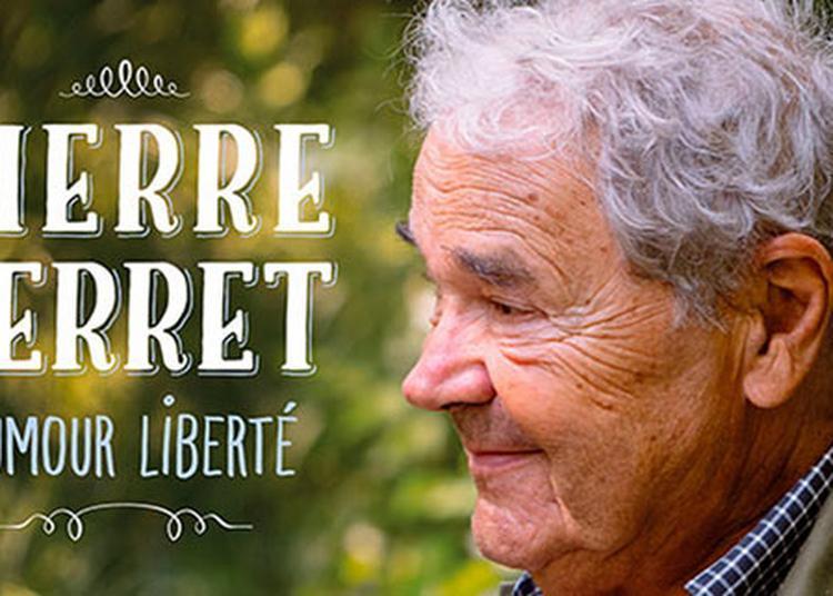 Pierre Perret - Humour Liberté à Woustviller