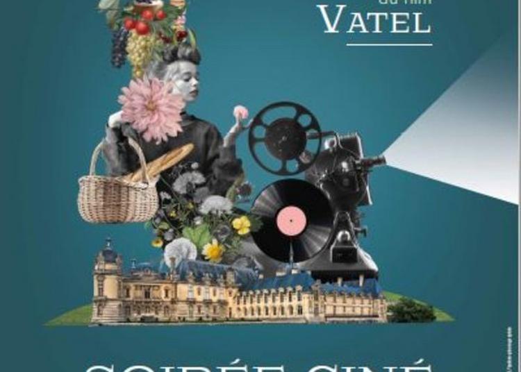 Pique-nique Festif Et Projection Du Film Vatel à Chantilly