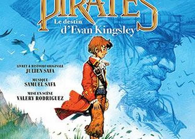 Pirates : Le Destin D'evan Kingsley à Paris 9ème