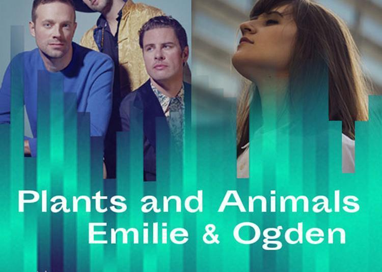 Plants And Animals + Emilie & Ogden à Paris 20ème