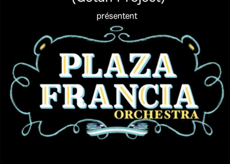 Plaza Francia Orchestra à Paris 18ème