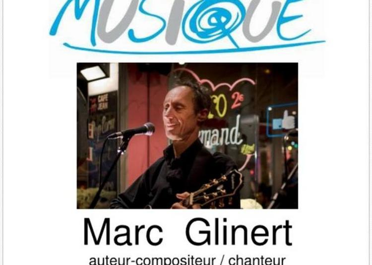 Pop-rock Concert Featuring Singer-songwriter Marc Glinert + Special Guest ! à Villiers sur Marne