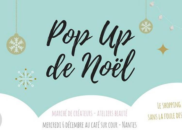 Pop Up de Noël 2017