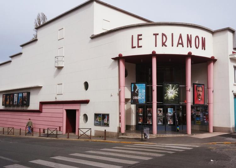 Porte Ouvertes Du Cinéma Le Trianon - Visite Guidée, Animations Et Projection à Romainville