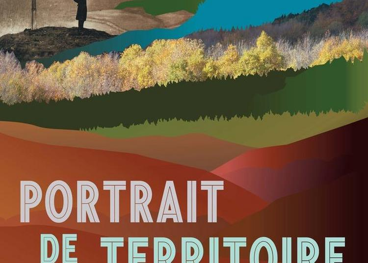 Portrait De Territoire. Le Pays Du Beuvray à Saint Leger Sous Beuvray