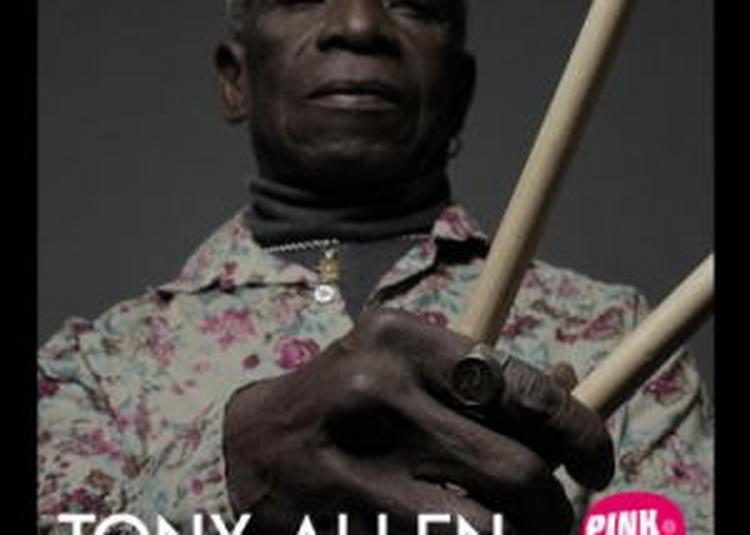 Pp#5 : Tony Allen + Guest à Toulouse