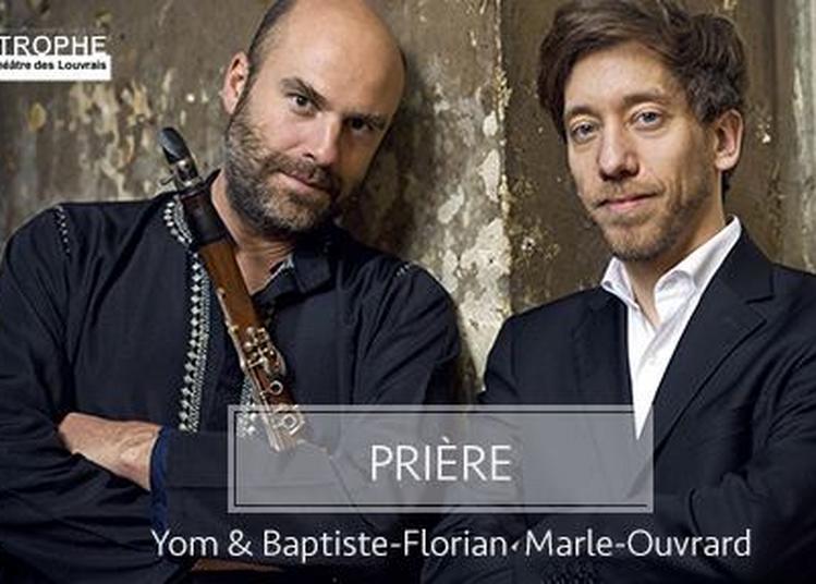 Prière - Yom & Baptiste-Florian Marie-Ouvrard à Nanterre