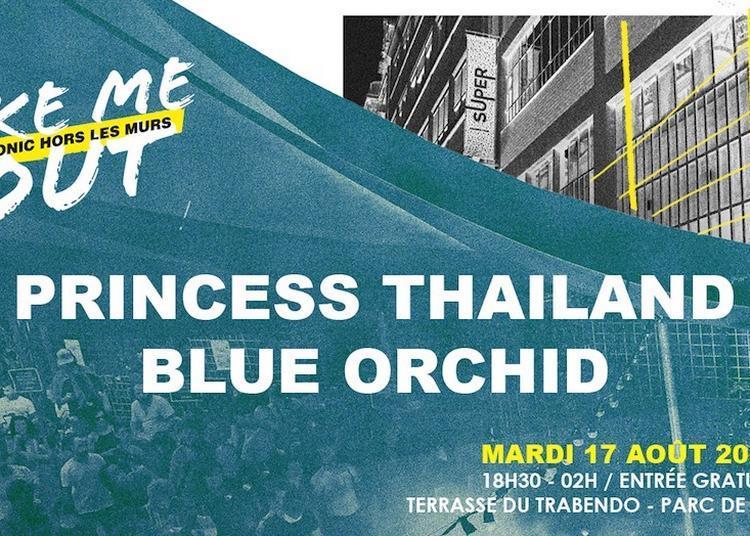 Princess Thailand - Blue Orchid / Take Me Out à Paris 19ème