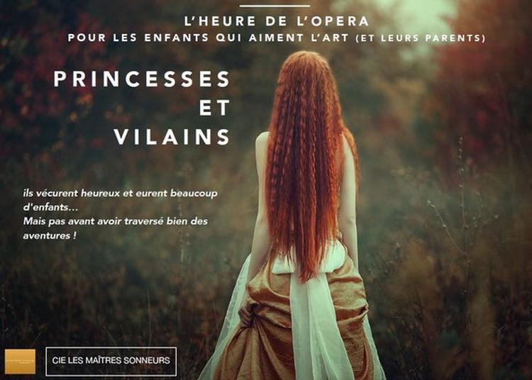 Princesses Et Vilains à Bordeaux