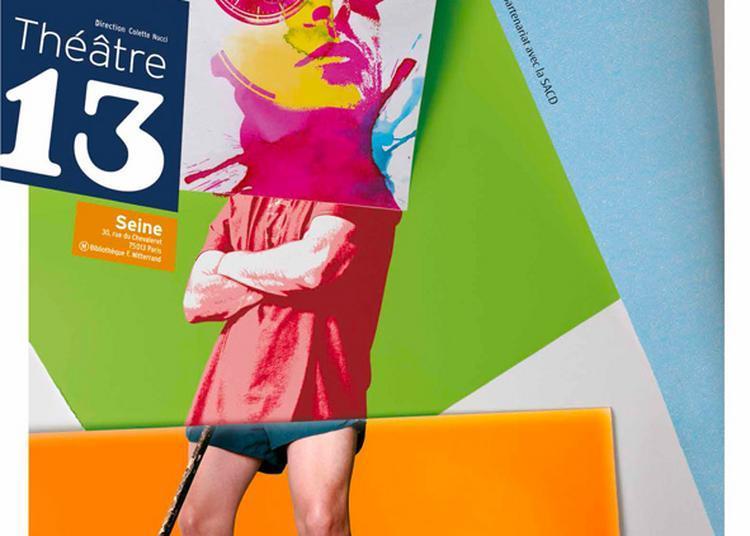 Prix Theatre 13 / Que Se Repetent à Paris 13ème