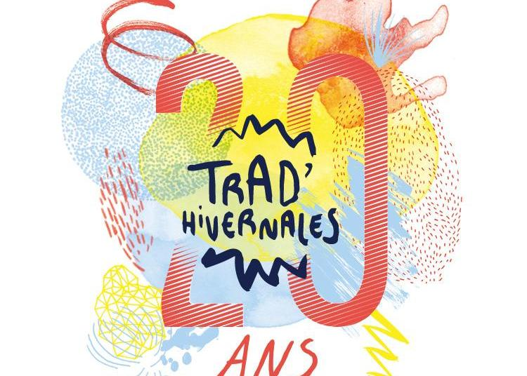 Trad'Hivernales 2019