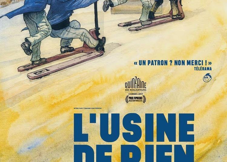 Projection D'un Film Grand Public L'usine De Rien Par Pedro Pinho à Lille