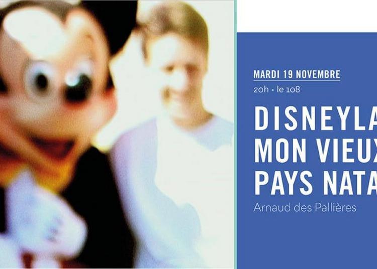 PROJECTION | Disneyland, mon vieux pays natal à Orléans