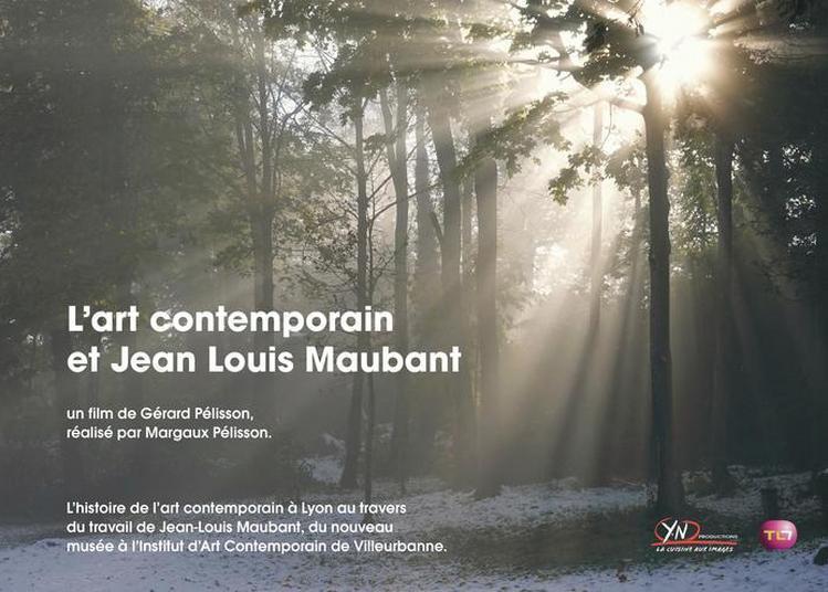 Projection Du Film L'art Contemporain Et Jean-louis Maubant à Villeurbanne
