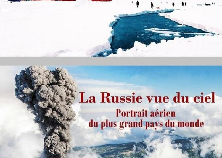 Projection Exclusive Des Films Documentaires Sur La Russie à Paris 7ème