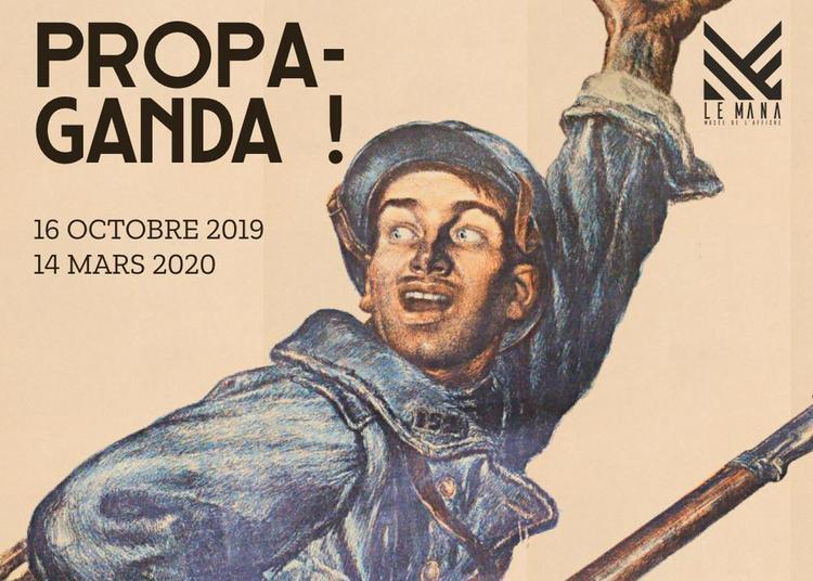 Propaganda ! - Nouvelle exposition du MANA à Nantes