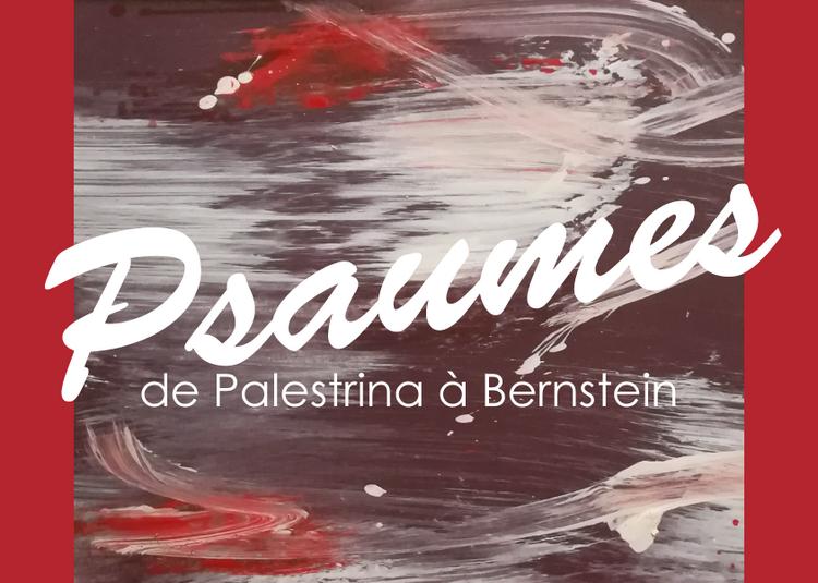 Psaumes ! De Palestrina à Bernstein à Senlis