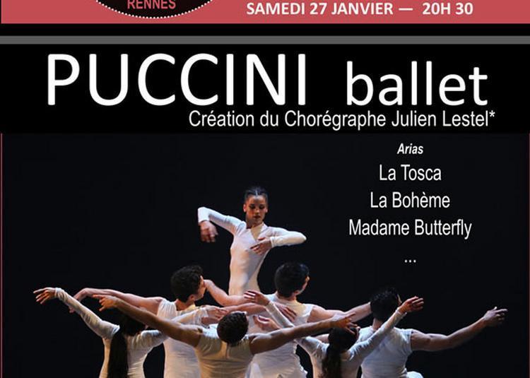 Puccini Ballet à Rennes