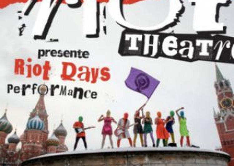 Pussy Riot - Riot Days à Paris 18ème