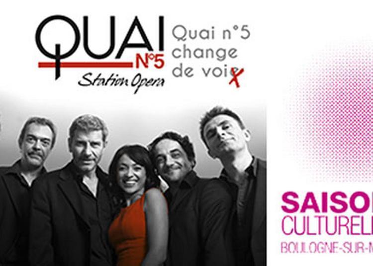 Quai N°5 Station Opera à Boulogne sur Mer