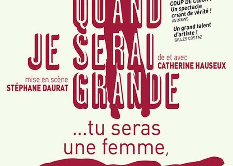 Quand Je Serai Grande... Tu Seras Une Femme à Paris 4ème