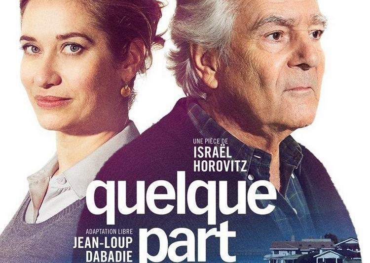 Quelque Part Dans Cette Vie Avec Emmanuelle Devos Et Pierre Arditi à Paris 9ème