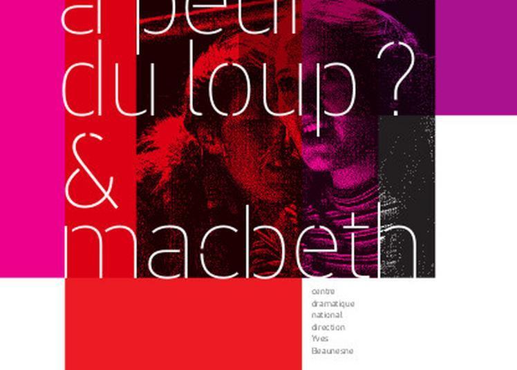 Qui a peur du loup ? & Macbeth à Poitiers
