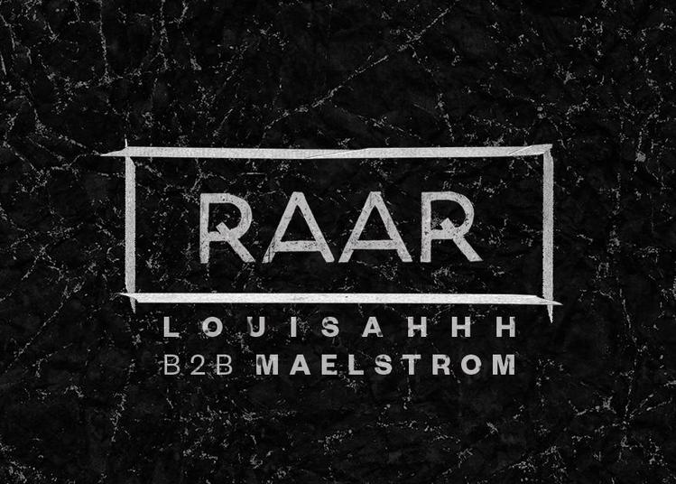 Raar Louisahhh B2b Maelstrom / All Night Long à Rennes