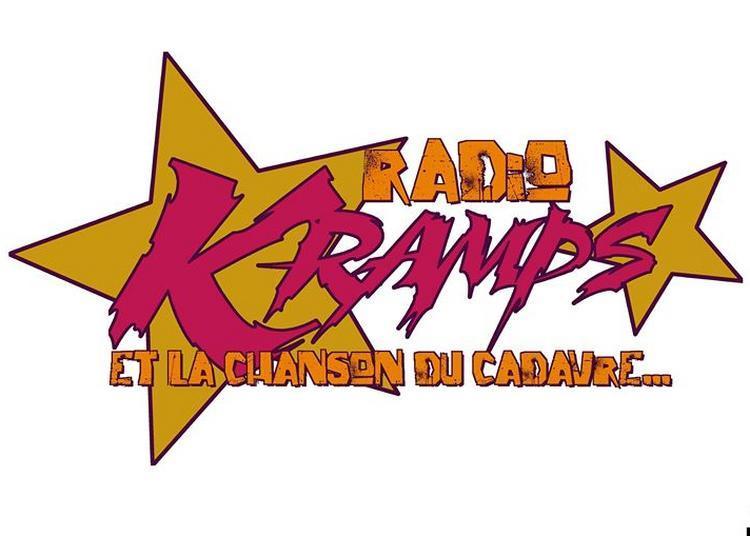 Radio Kramps et la chanson du cadavre (théâtre pro) à Nantes