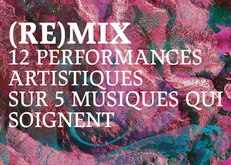 (RE)MIX : LES MUSIQUES QUI SOIGNENT à Paris 19ème