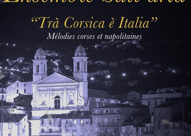Récital De Musique Corse Et Italienne Avec L'ensemble Sull'aria à Ajaccio
