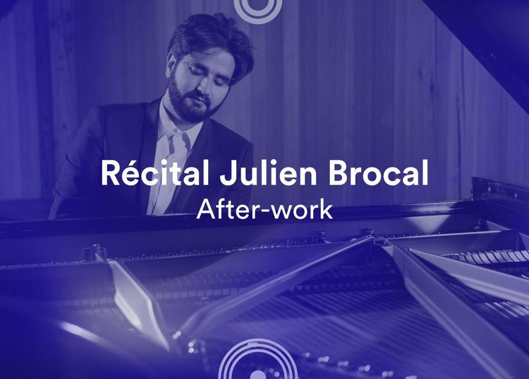 Récital Julien Brocal - 72e Festival de musique de Besançon à Besancon