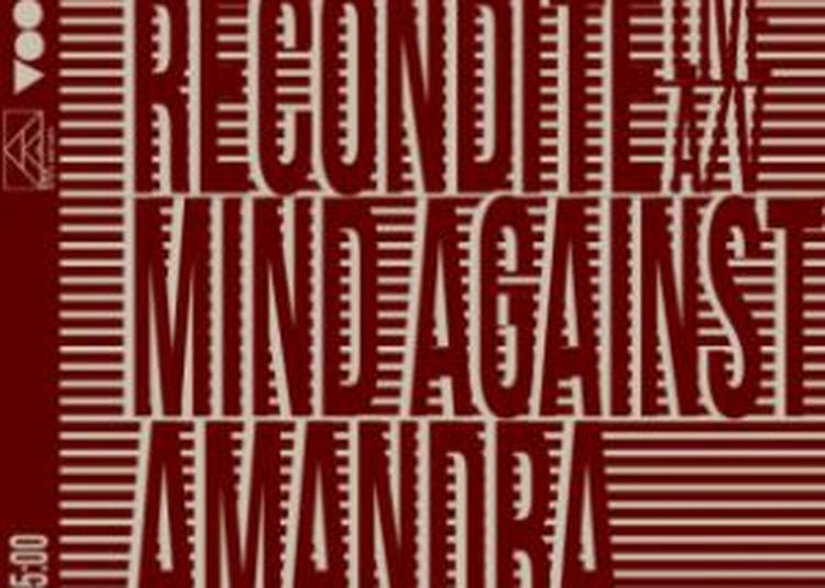 Recondite Live A/v + Mind Against + Amandra à Villeurbanne