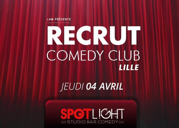 Recrut Comedy Club à Lille
