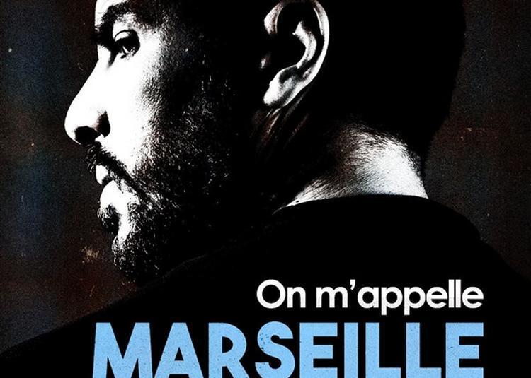 Redouane Bougheraba Dans On M'Appelle Marseille à Lille