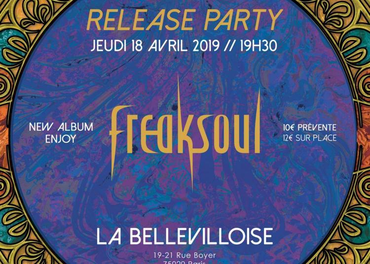 Release Party : Freaksoul à Paris 20ème