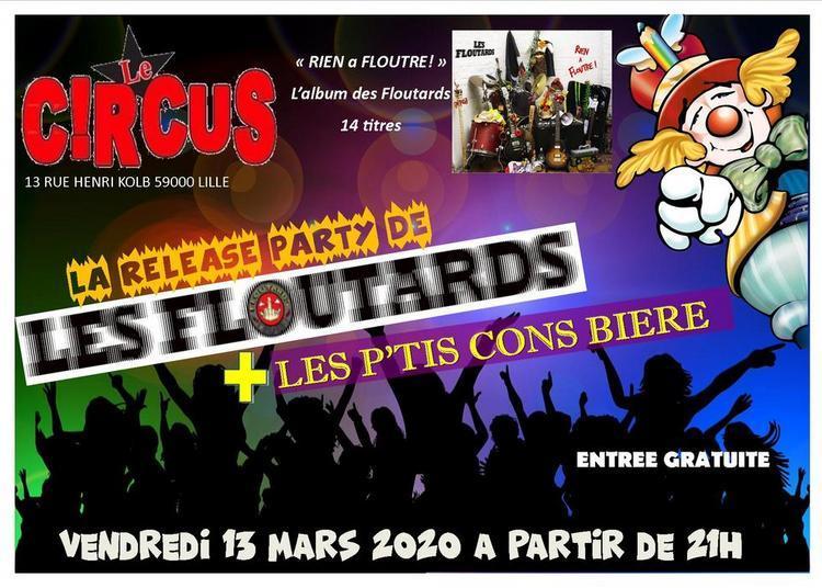Release Party Les Floutards et Les P'tis Cons Bière à Lille