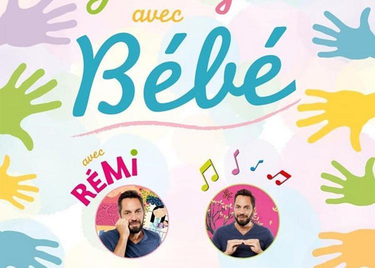 Remi - Je Signe Avec Bebe à Paris 11ème
