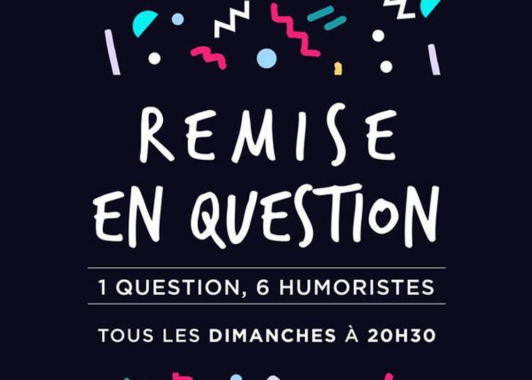 Remise En Question à Paris 9ème