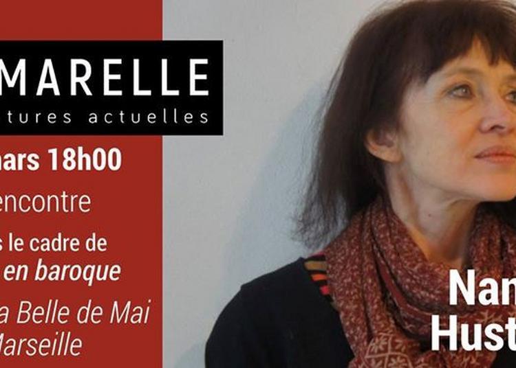 Rencontre Avec Nancy Huston à Marseille