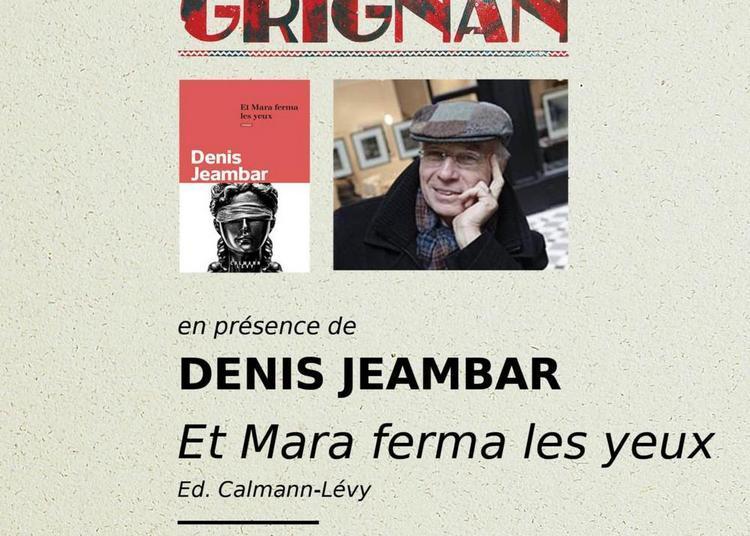 Rencontre Litteraire En Présence De Denis Jeambar à Grignan