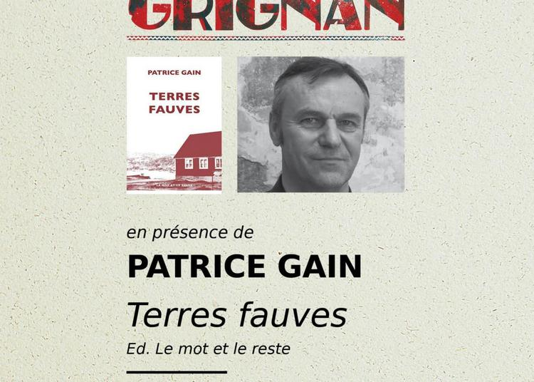 Rencontre Litteraire En Présence De Patrick Gain à Grignan