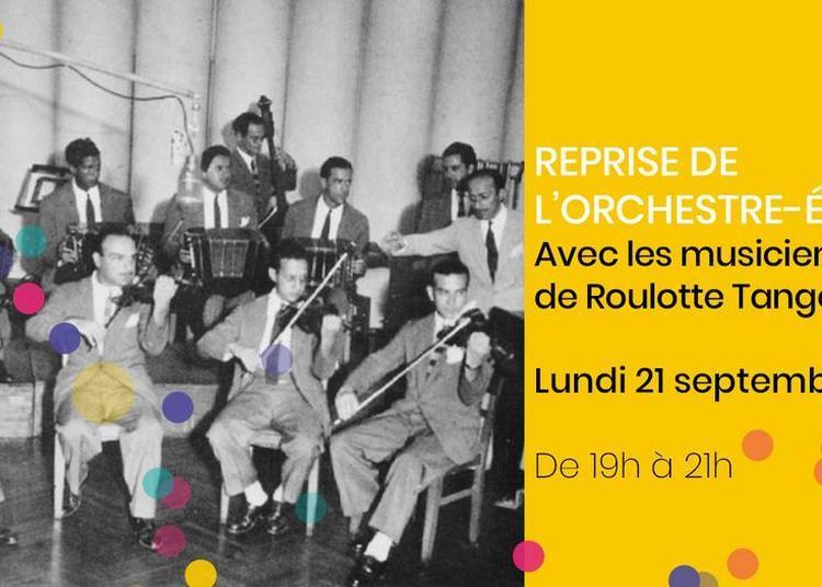 Rentrée de l'orchestre-école de Tango à Tango de Soie (Lyon 1) !