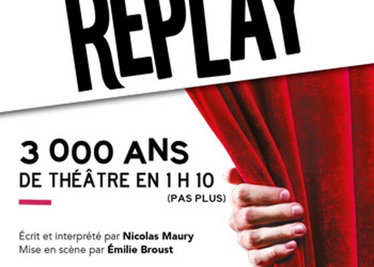 Replay à Nantes