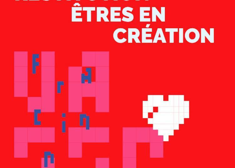 Restitution - Êtres en création à Nantes