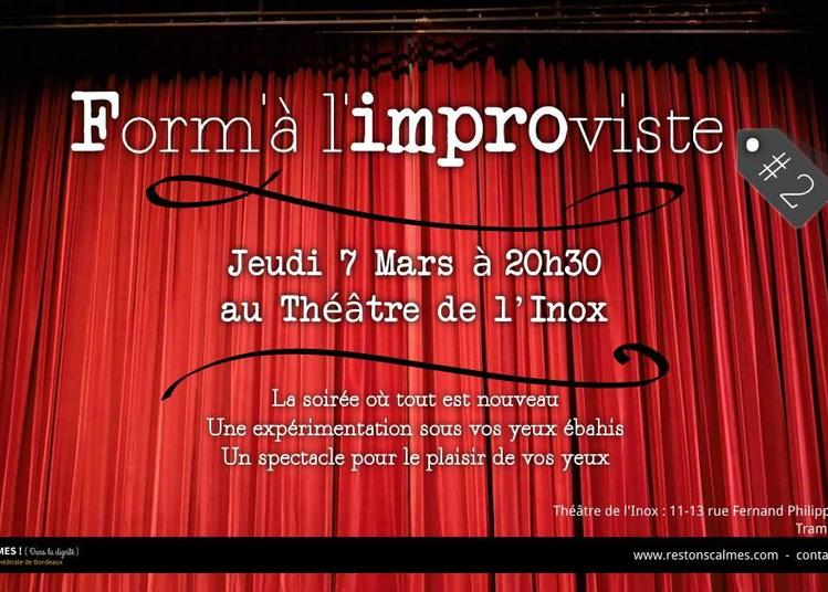 Restons Calmes ! Form'à l'improviste #2 (Cabaret d'impro) à Bordeaux