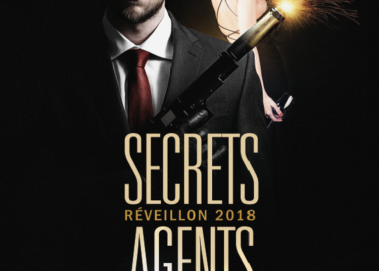 Réveillon 2018 - Secret Agents à Paris 13ème